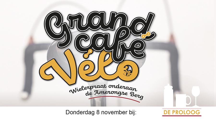 Grand Cafe Velo 8 november 2018